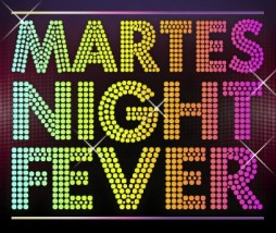 martes night ever